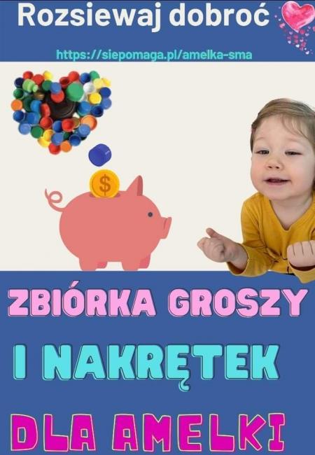 Zbiórka nakrętek i grosików dla Amelki!